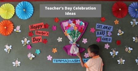 teacher's day celebration ideas